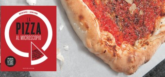 "La pizza perfetta? Lo dice la scienza di ""Pizza al Microscopio"""