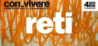 """Con-vivere 2017: il festival di Carrara sulle """"Reti"""""""