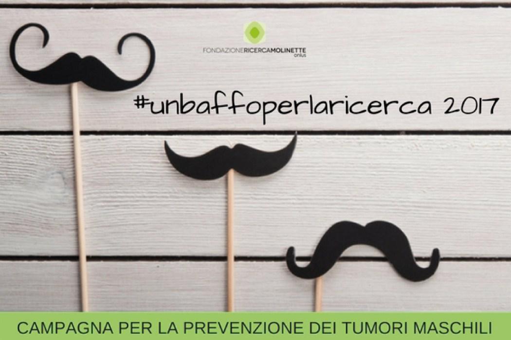 #UNBAFFOPERLARICERCA, Campagna di sensibilizzazione sulla patologia maschili della Fondazione Ricerca Molinette